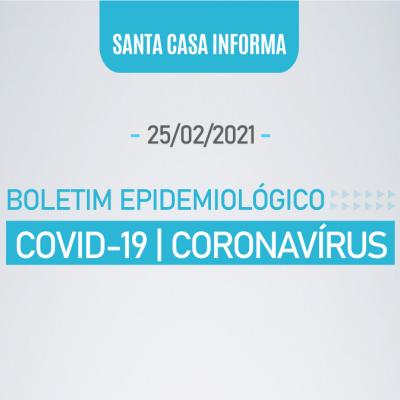BOLETIM COVID-19 / CORONAVÍRUS (25/02/2021 17:42:37)